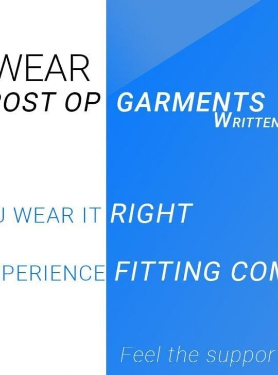 How do I wear my post operative compression garment?